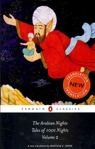The Arabian Nights: Tales of 1001 Nights; Nights 295 to 719 (Penguin Classics)
