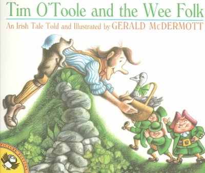 Tim O'Toole and the Wee Folk: An Irish Tale (Picture Puffins)