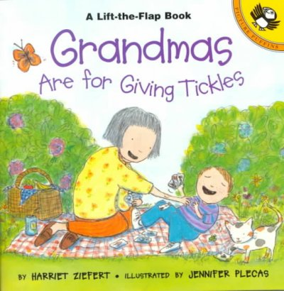 Grandmas Are for Giving Tickles: Life the Flap Book