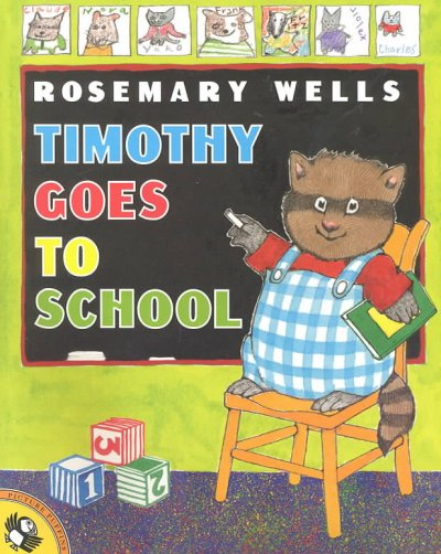 Timothy Goes to School (Timothy)