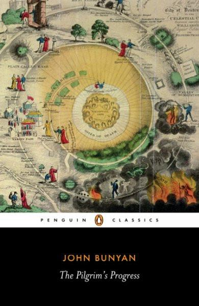 The Pilgrim's Progress: From This World, to That Which Is to Come (Penguin Classics)
