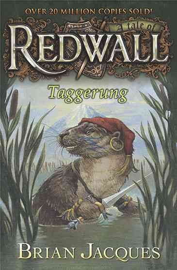 Taggerung: A Tale from Redwall (Redwall)