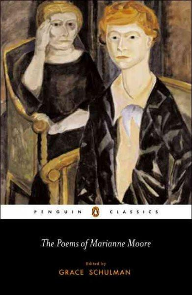 The Poems Of Marianne Moore (Penguin Classics)