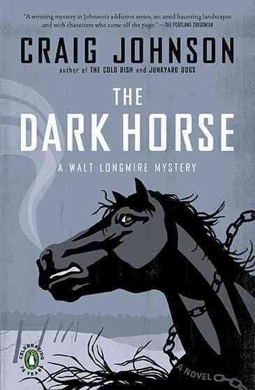 The Dark Horse (A Walt Longmire Mystery)