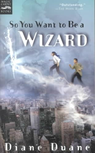 So You Want to Be a Wizard (Young Wizards)