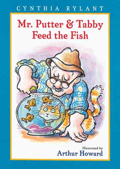 Mr. Putter and Tabby Feed the Fish (Mr. Putter and Tabby)
