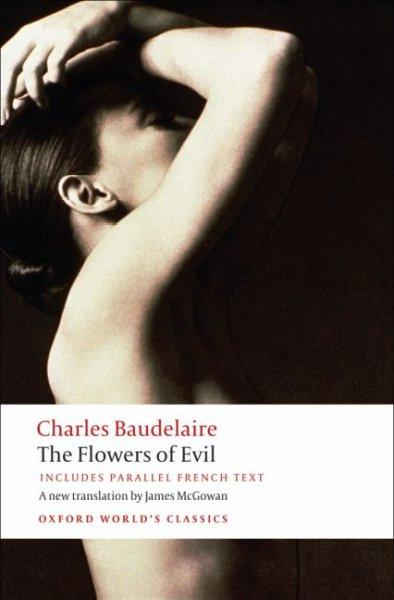 The Flowers of Evil (BILINGUAL) (Oxford World's Classics)