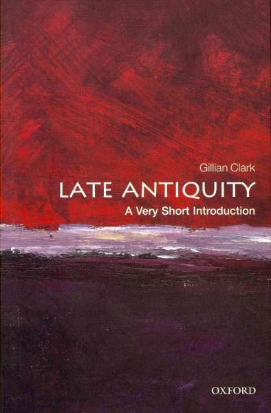 Late Antiquity: A Very Short Introduction (Very Short Introductions)