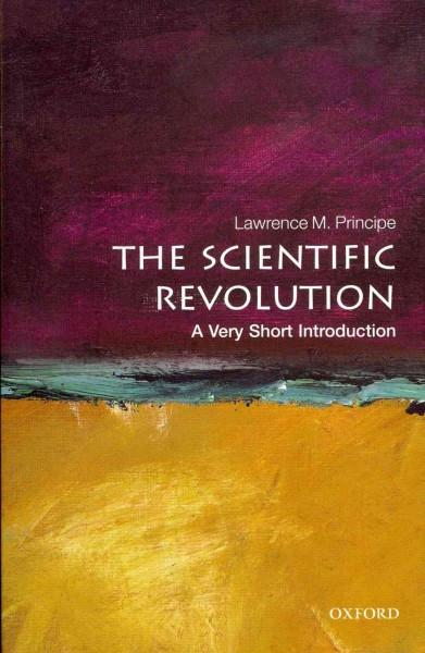 The Scientific Revolution (Very Short Introductions)
