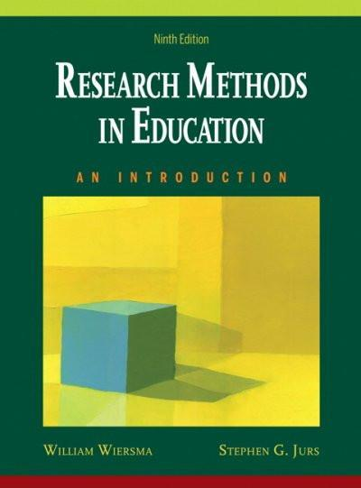 Research Methods in Education: An Introduction: Research Methods in Education