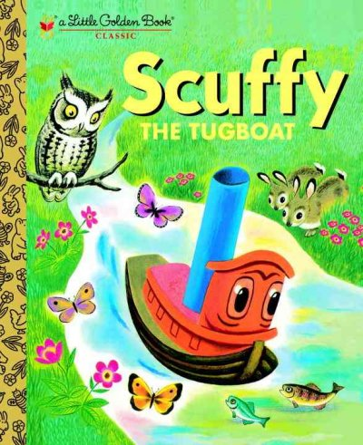 Scuffy the Tugboat: And His Adventures Down the River (Little Golden Books)