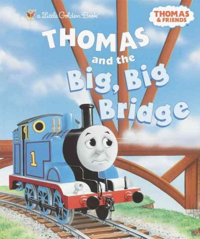 Thomas and the Big, Big Bridge (Little Golden Books)
