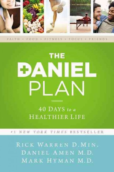 The Daniel Plan: 40 Days to a Healthier Life (The Daniel Plan)