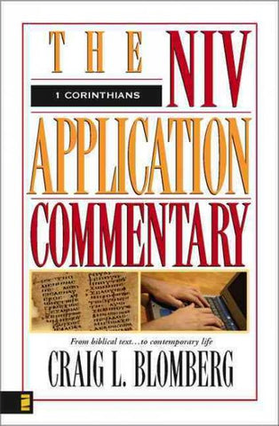 1 Corinthians the Niv Application Commentary (NIV APPLICATION COMMENTARY SERIES)