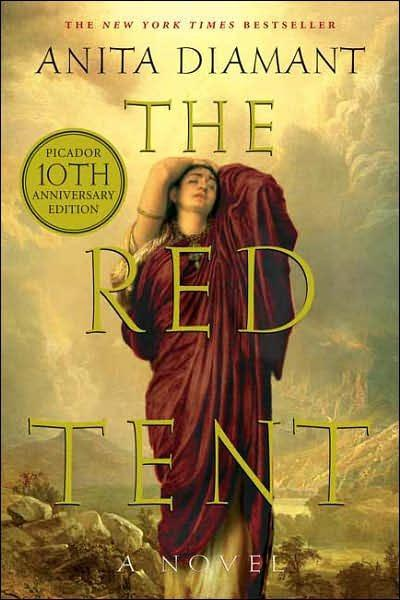 The Red Tent: A Novel: Tenth-anniversary Edition