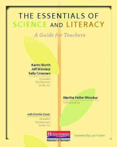 The Essentials of Science and Literacy: A Guide for Teachers: The Essentials of Science and Literacy