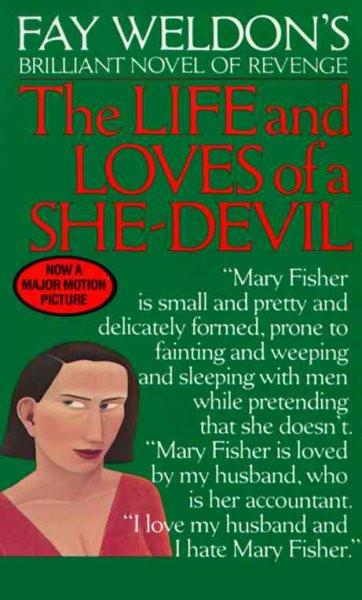 Fay Weldon's the Life and Loves of a She-Devil