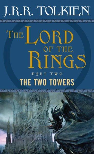 The Two Towers: Being the Second Part of the Lord of the Rings (Lord of the Rings)