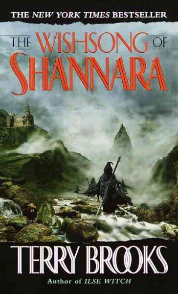The Wishsong of Shannara (The Sword of Shannara)