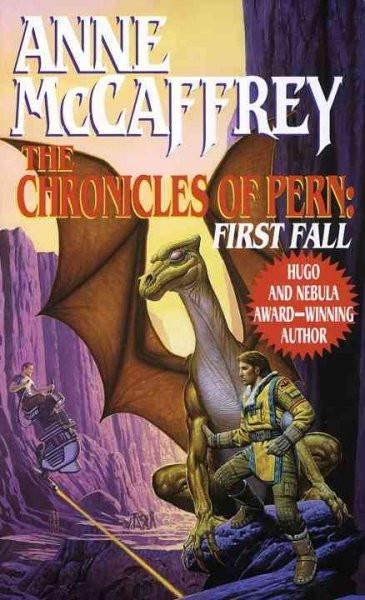 The Chronicles of Pern: 1st Fall (The Dragonriders of Pern)