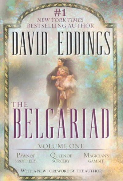 The Belgariad: Pawn of Prophecy, Queen of Sorcery, Magician's Gambit