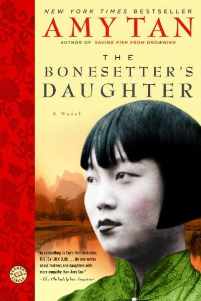 The Bonesetter's Daughter (Ballantine Reader's Circle)