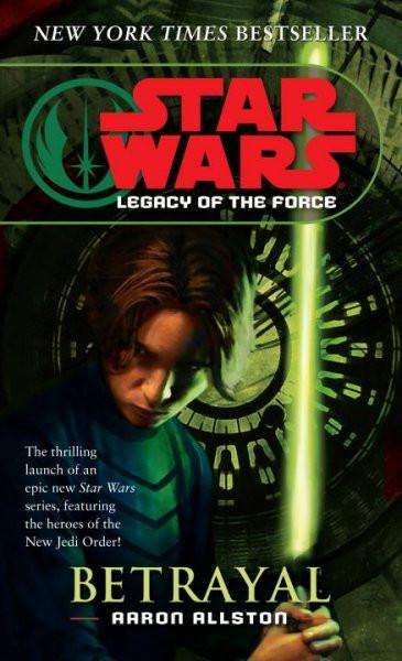 Star Wars Legacy of the Force: Betrayal (Star Wars)