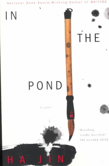 In the Pond: A Novel