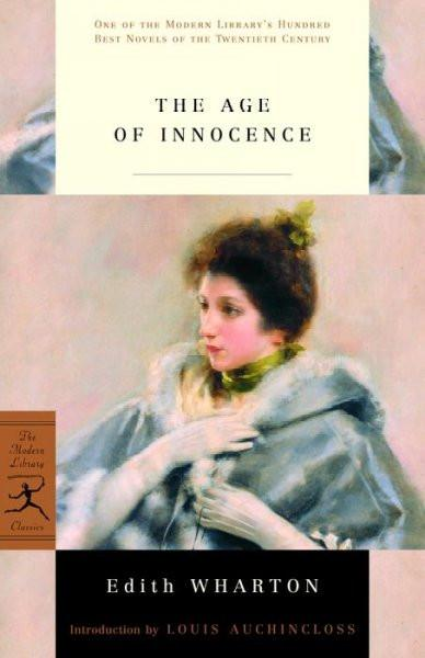 The Age of Innocence (The Modern Library Classics)