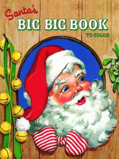 Santa's Big Big Book to Color (Jumbo Coloring Book)