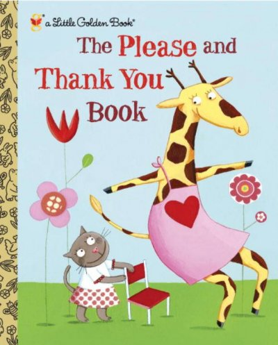The Please and Thank You Book (Little Golden Books)