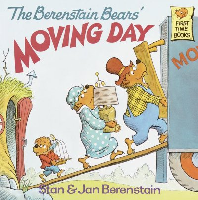 The Berenstain Bears' Moving Day (First Time Books)