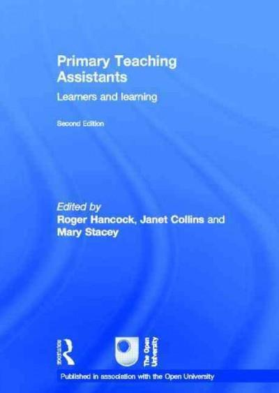 Primary Teaching Assistants: Learners and Learning