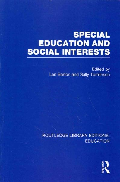 Special Education and Social Interests (Routledge Library Editions: Education)