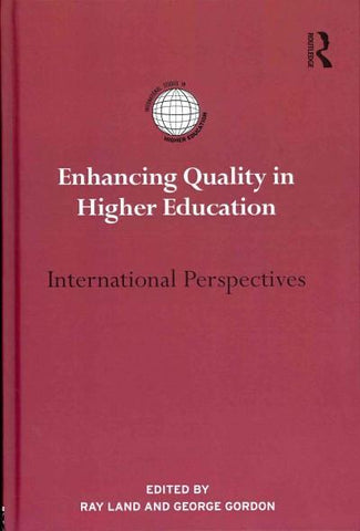 Enhancing Quality in Higher Education: International Perspectives (International Studies in Higher Education)