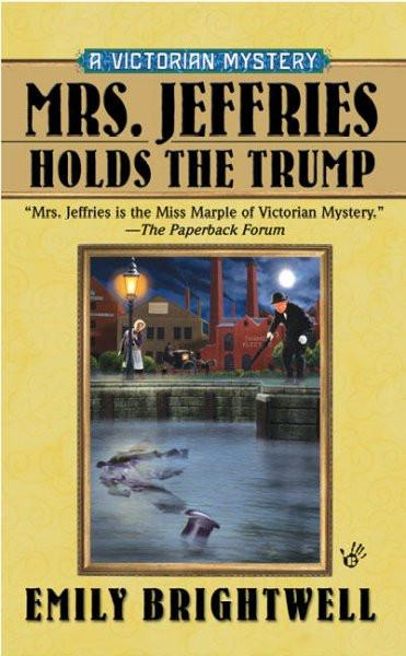 Mrs. Jeffries Holds the Trump (Victorian Mysteries)