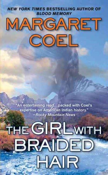 The Girl With Braided Hair (Wind River Reservation Mystery)