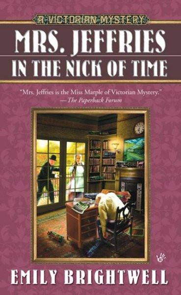 Mrs. Jeffries in the Nick of Time (Victorian Mysteries)