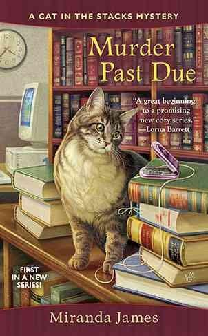 Murder Past Due (Cat in the Stacks Mysteries)