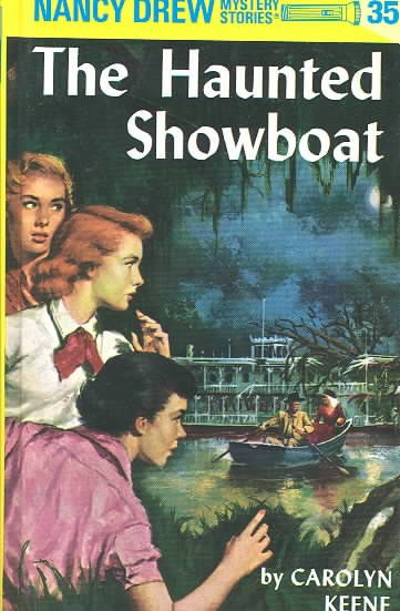 The Haunted Showboat (Nancy Drew Mystery Stories)