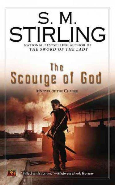 The Scourge of God (The Change)