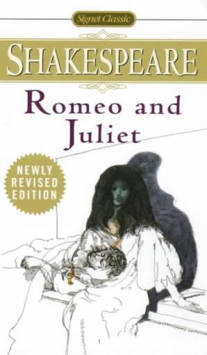 The Tragedy of Romeo and Juliet (Signet Classic Shakespeare)