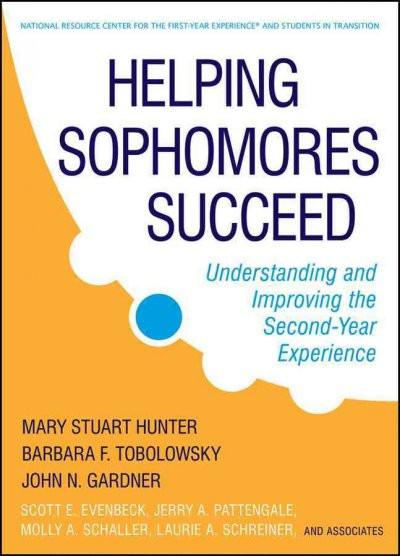 Helping Sophomores Succeed: Understanding and Improving the Second-Year Experience