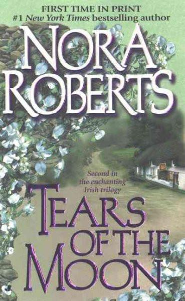 Tears of the Moon (The Irish Trilogy)