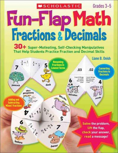 Fun-Flap Math: Fractions & Decimals: Grades 3-5
