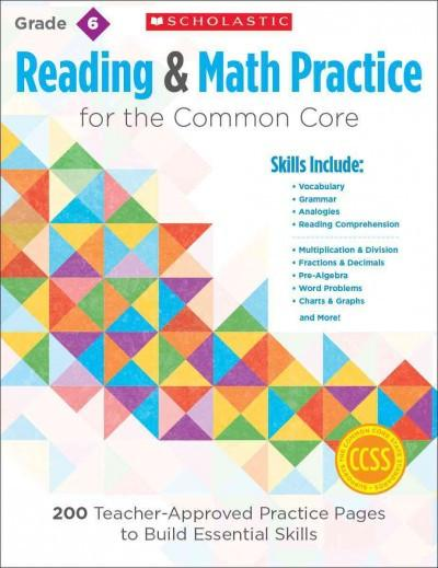 Reading & Math Practice, Grade 6: 200 Teacher-Approved Practice Pages to Build Essential Skills (Reading & Math Practice)