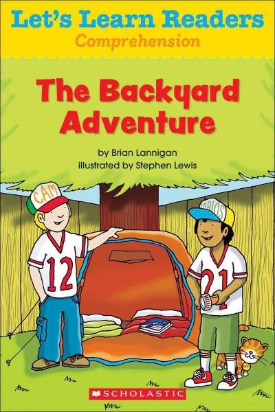 The Backyard Adventure (Let's Learn Readers)