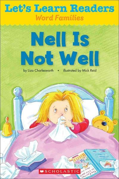 Nell Is Not Well (Let's Learn Readers: Word Families)