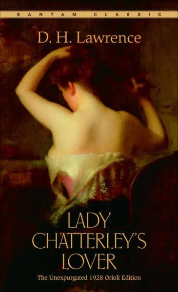 Lady Chatterley's Lover: Complete and Unexpurgated 1928 Orioli Edition