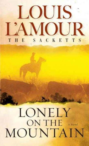 Lonely on the Mountain (The Sacketts)